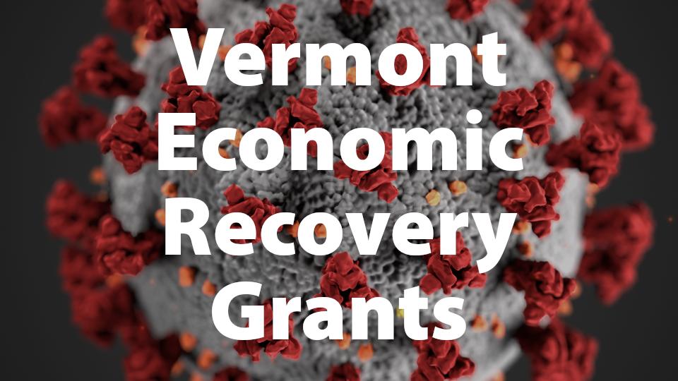 Vermont Economic Recovery Grants